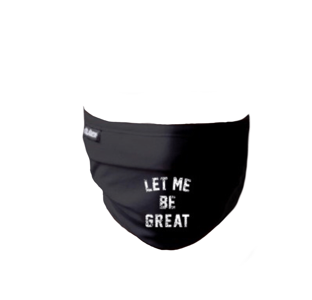 Let Me Be Great Mask
